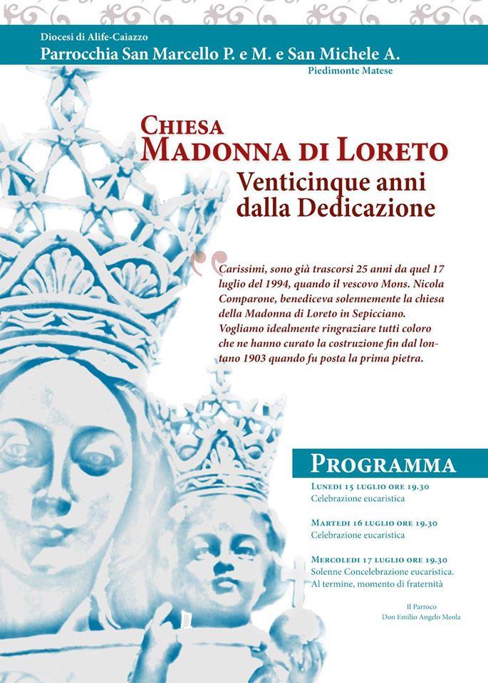 In occasione del venticinquesimo di dedicazione della chiesa della Madonna di Loreto in Sepicciano
